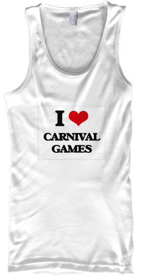 I Love Carnival Games - T-Shirt
