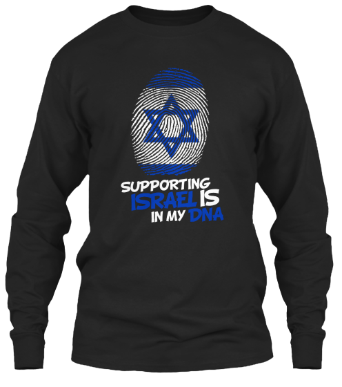 Supporting Israel Is In My Dna  - T-Shirt