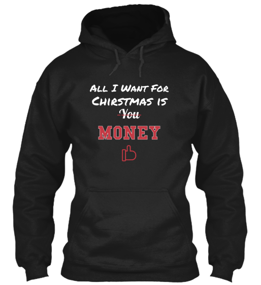 All I Want Just Money - T-Shirt