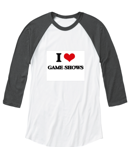 I Love Game Shows - T-Shirt
