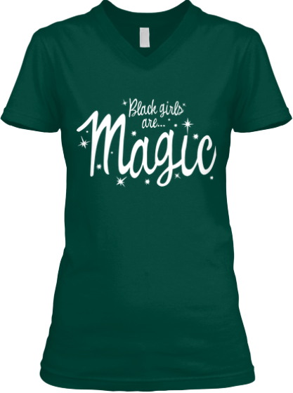 #BlackGirlsAreMagic- Seen In Green
