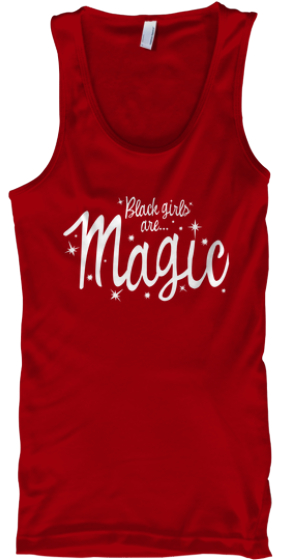 Black Girls Are Magic- Seeing RED!
