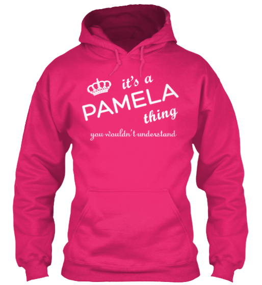 It's a PAMELA THING