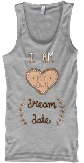 Be Your Own Dream Date