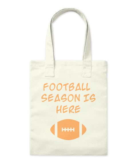 Football  Season Is Here Natural T-Shirt Front