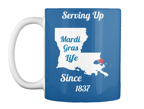 Serving Up Mardi Gras Life Since 1837 Dk Royal Tazza Front