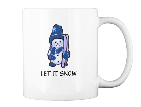 Let It Snow White Mug Back
