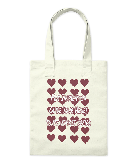 May Inspiration Guide Your Heart To Its Utmost Desire Natural Tote Bag Front