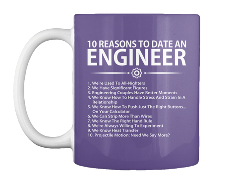 10 Reasons To Date An Engineer Products From Engineering