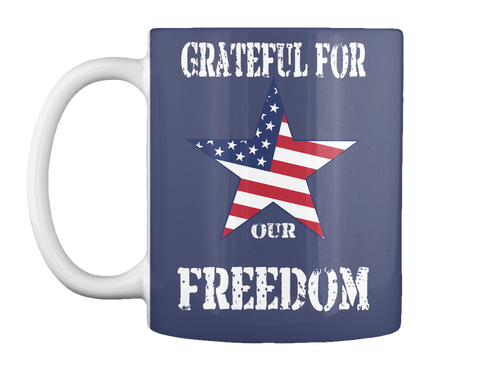 Grateful For Our Freedom Dk Navy Mug Front