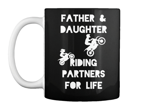 christmas present for dad father daughter riding partners for life black mug front