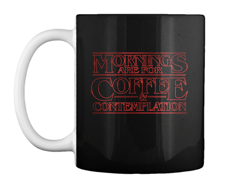 Stranger Things Coffee Mug Black Mug Front