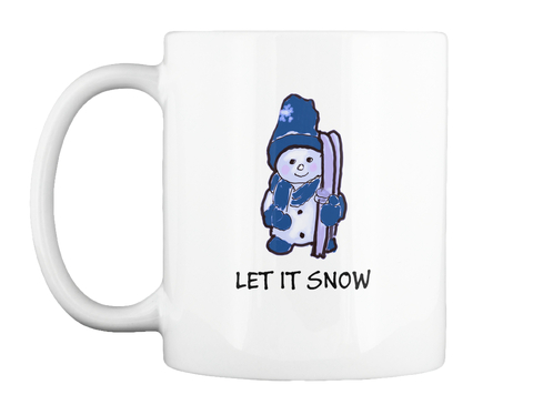 Let It Snow Skiing Snowman Coffee Mug White Mug Front