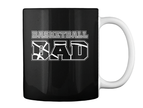 Mug For Basketball Dad Black Mug Back