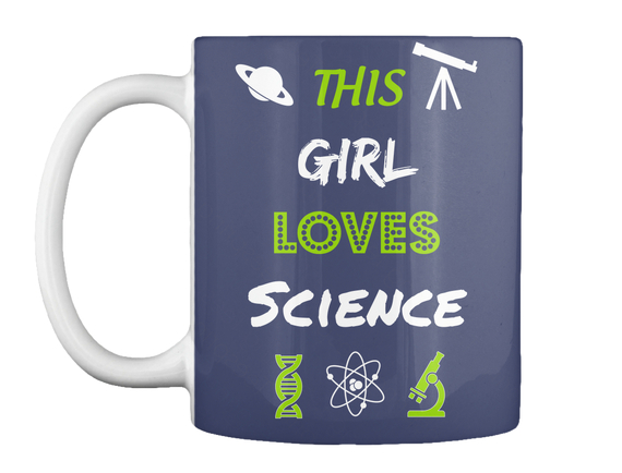 This Girl Loves Science Mug Front