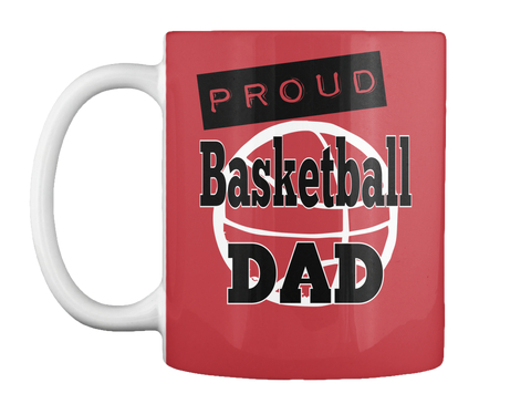 Proud Basketball Dad Bright Red Mug Front
