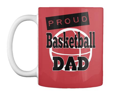 Proud Basketball Dad Bright Red Mug Front