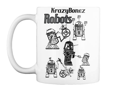 Krazy Bonez Robots White Mug Front