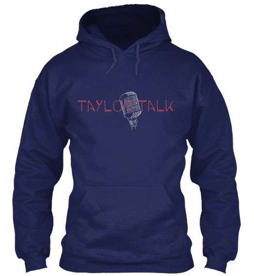 Taylor Talk Hoodie