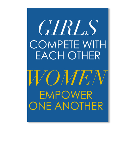 Girls Compete, Women Empower - Girls Compete With Each Other Women Empower One Another -5475