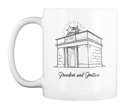 """Freedom And Justice"" Mug   White White Mug Front"