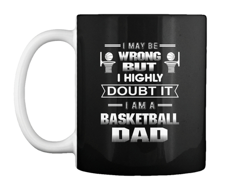 Mug For Basketball Dad Black Mug Front