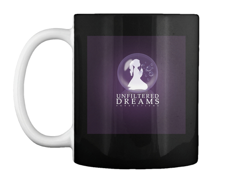 Unfiltered Dreams Productions Black Mug Front