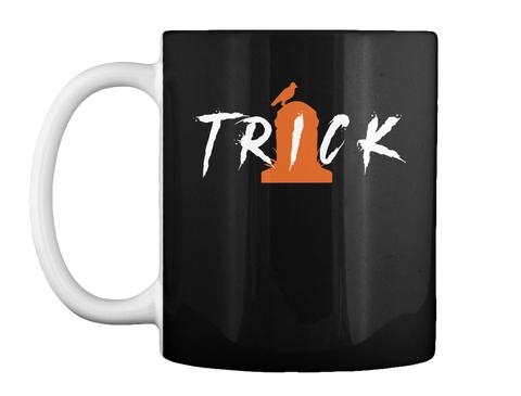 Trick Black Mug Front