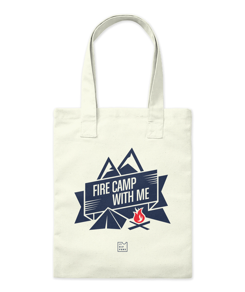 Fire Camp With Me Natural T-Shirt Front