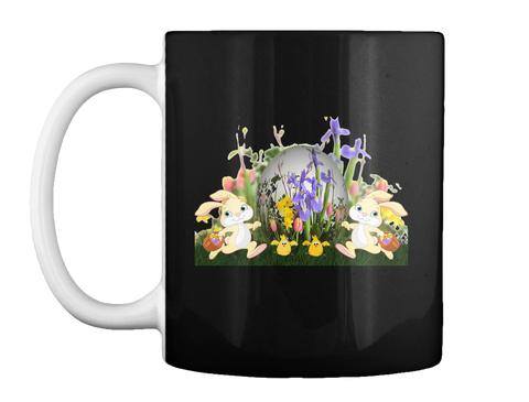 Easter Mug, Easter Coffee Mug, Easter U Black Mug Front
