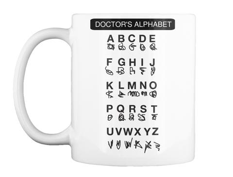 Doctor's Alphabet White Mok Front