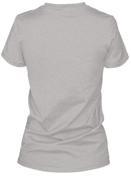 I Love My Boyfriend T Shirts Light Steel T-Shirt Back