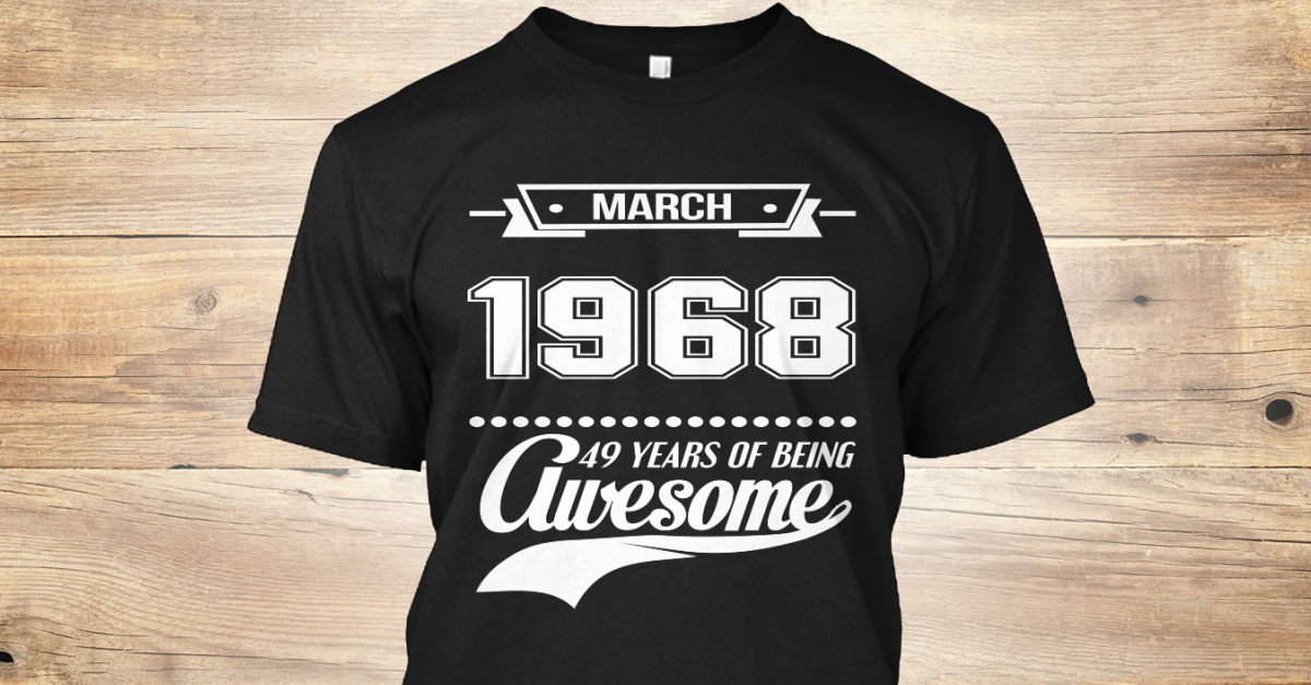 774df4b8e March 1968 Products   Teespring