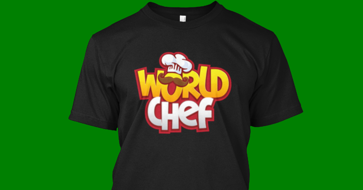 Top chef t shirts products from cheap t shirts teespring for Best inexpensive t shirts