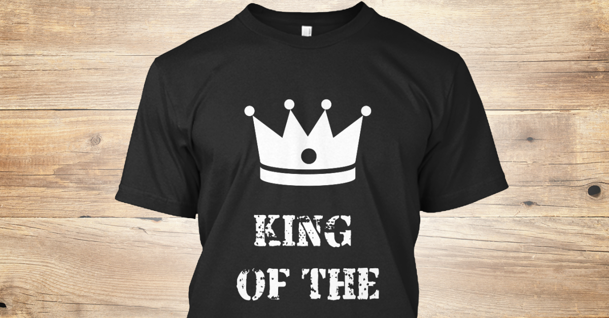 King Of The Hustle Entrepreneur - king of the hustle Products from Hustler  Tees | Teespring