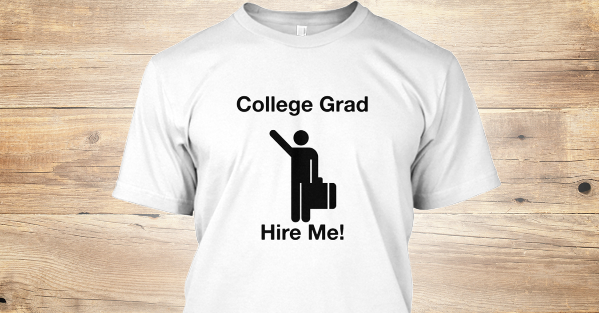 Limited college grad hire me college grad hire me t for Talk texan to me shirt