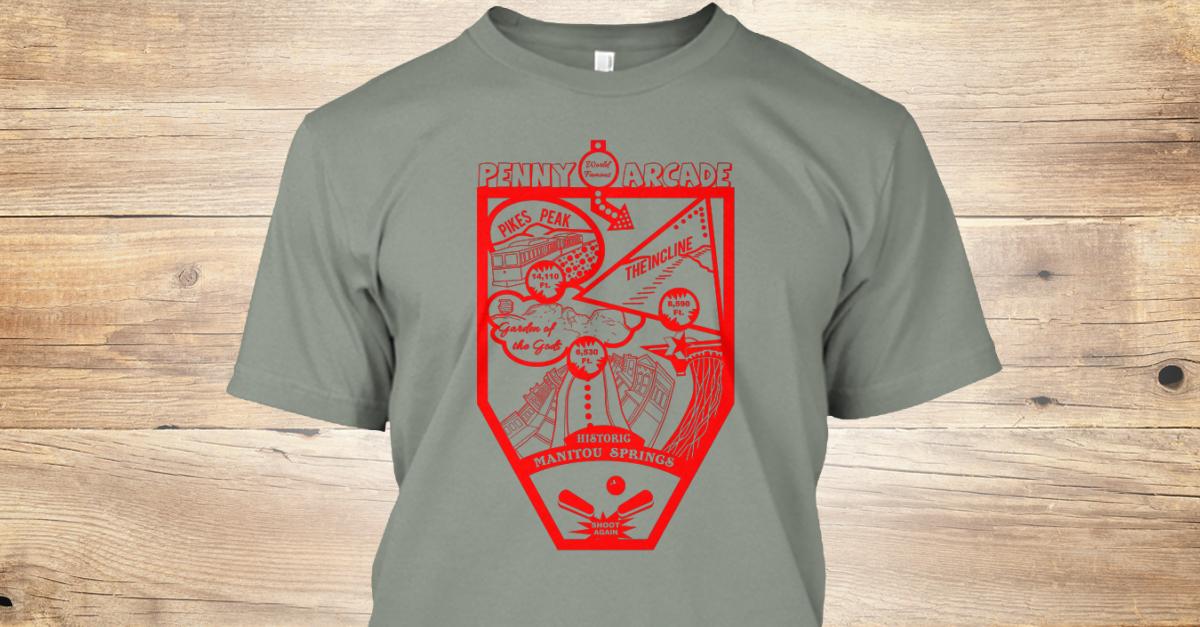 Manitou springs 2017 pinball t shirt teespring for T shirt printing in colorado springs