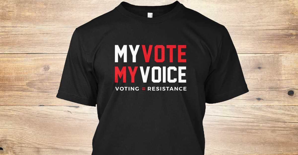 6d3dc0e48420 My Vote My Voice Voting Rights Products from Amazon Collection   Teespring