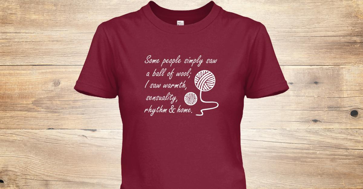 TShirt For Yarn Lovers