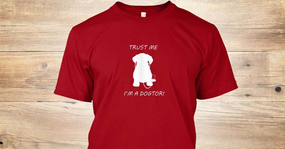 Trust Me, I'm A Dogtor Shirt, Tank Top