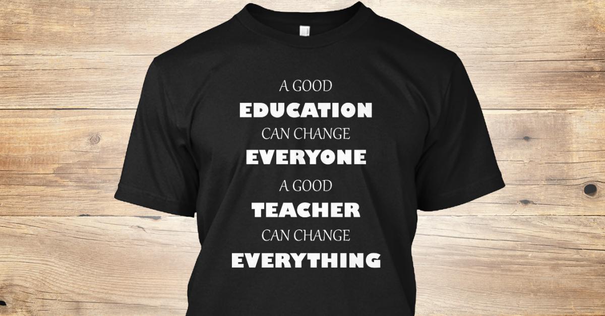 Teacher Education Shirts