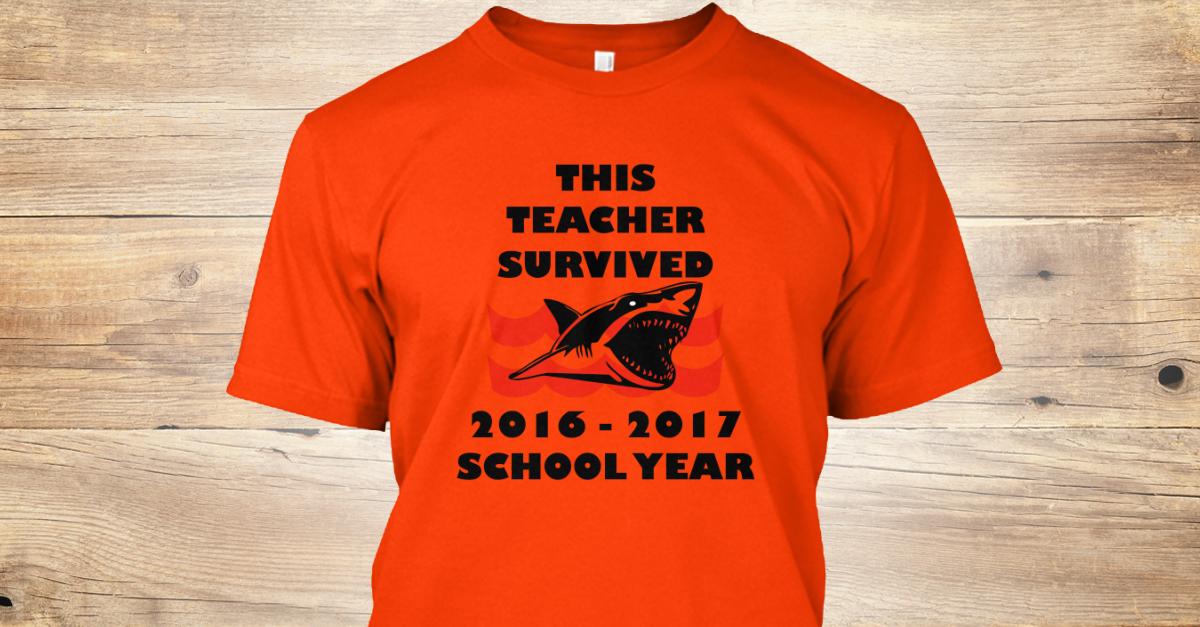 This Teacher Survived School Year Shirts