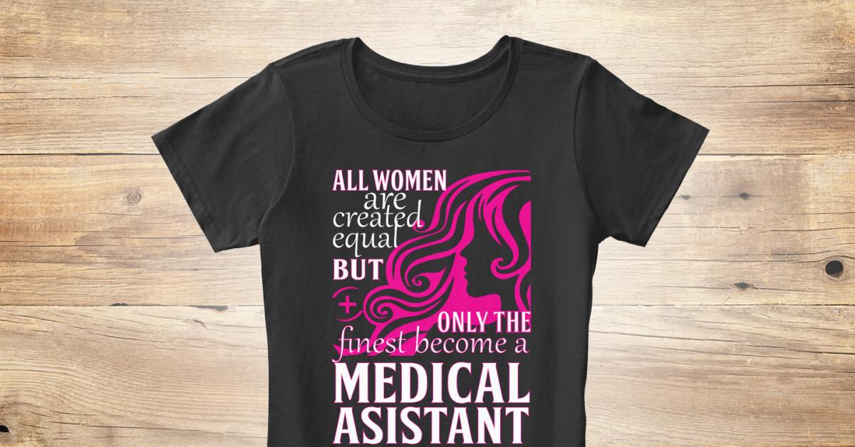 0d8122fe Women's Medical Assistant T-Shirts