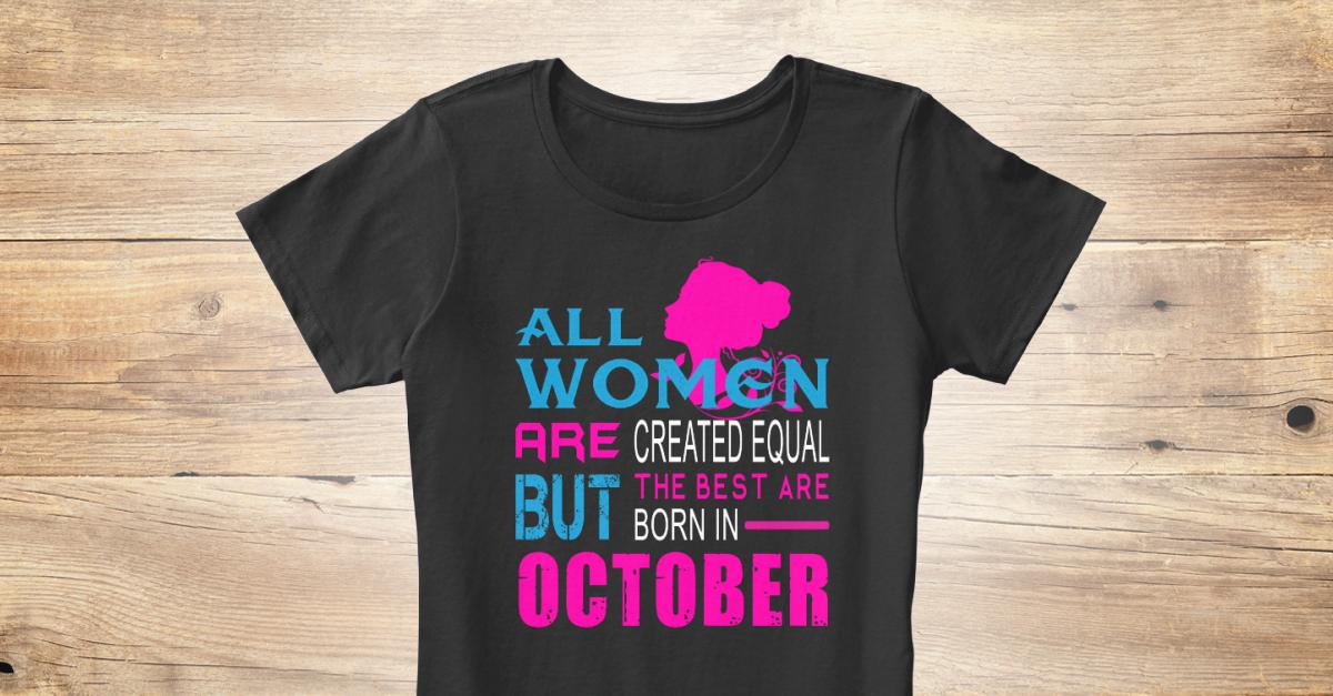 Best Women Birthday Shirt October