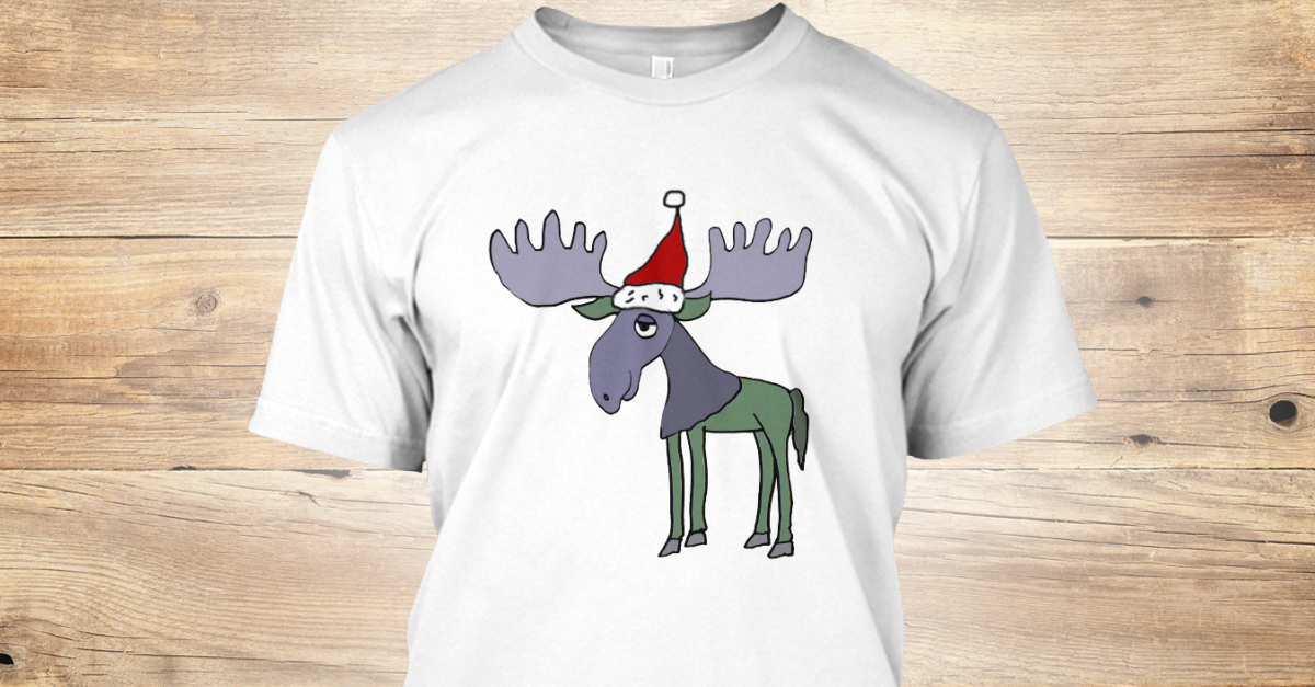 619dd387 Funny Moose In Santa Hat Christmas Art Products from Pickle Tees | Teespring