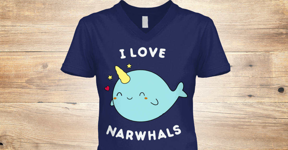 57df4bdc Cool I Love Narwhals T Men Women Products from Cute Narwhal T Shirts    Teespring