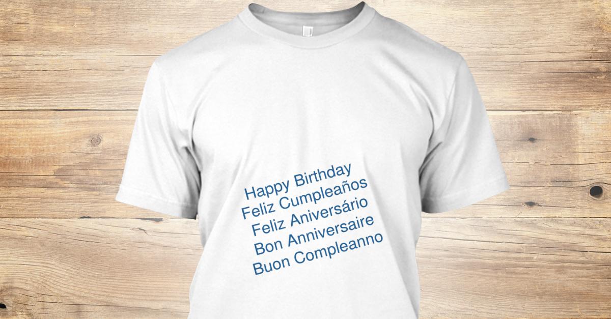 Happy Birthday Feliz Cumpleaños Bon Anniversaire ~ Wish happy birthday in 5 languages happy birthday feliz cumpleaños