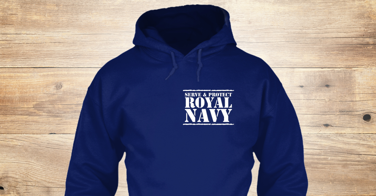 3331e5a17 Limited Edition   Royal Navy - serve & protect royal navy Products    Teespring