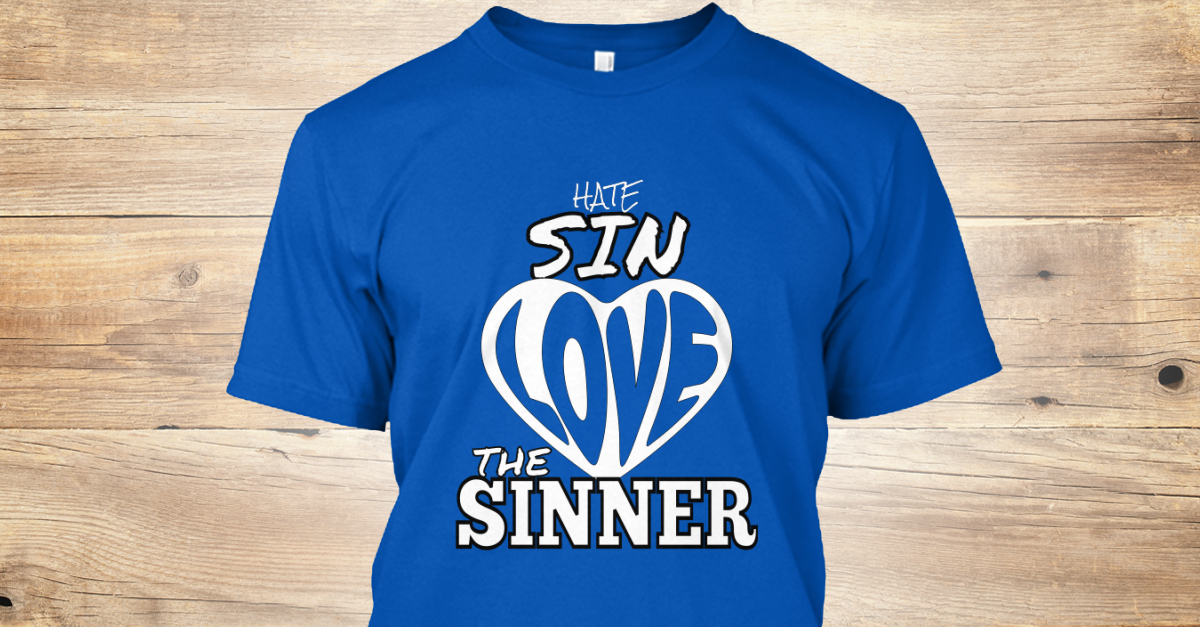 hate the sin but not the sinner The problem with hate the sin, love the sinner,phylicia masonheimer - read more about spiritual life growth, christian living, and faith.