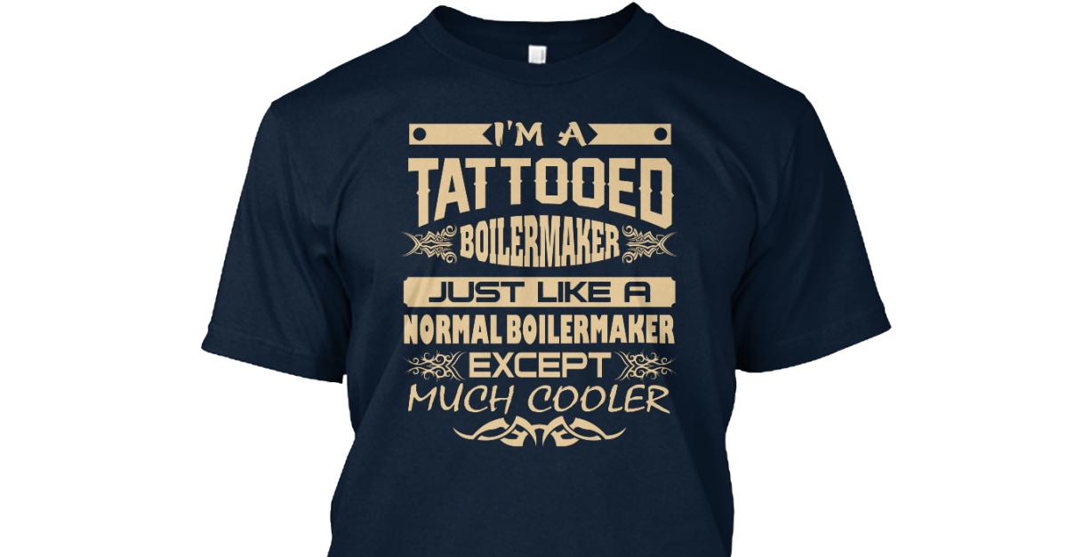 tee Im a Tattooed Boilermaker Unisex Sweatshirt